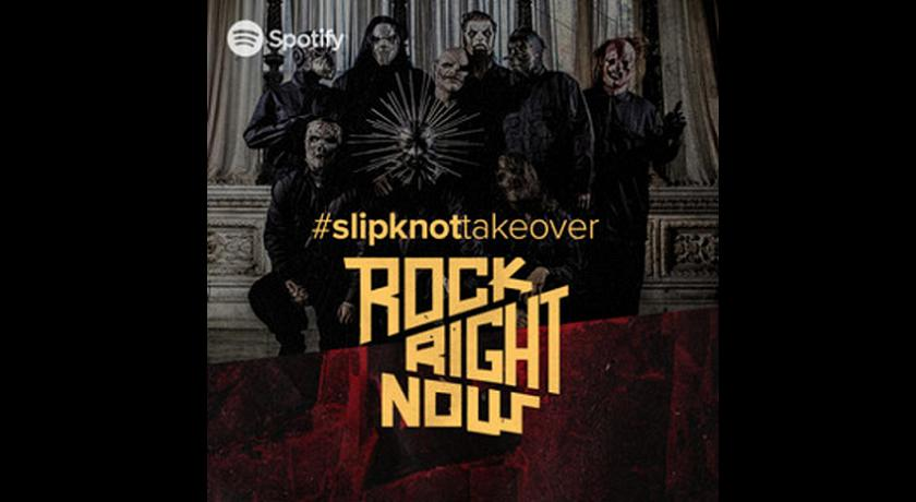 Slipknot -Spotify playlist –  Rock Right Now